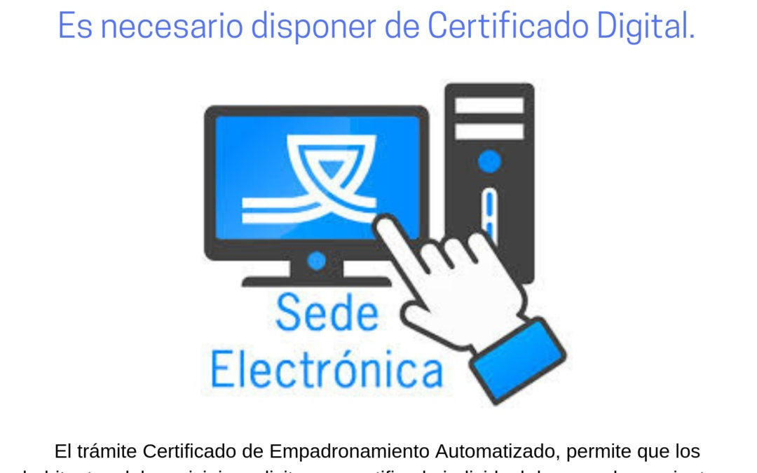 CERTIFICADO DE EMPADRONAMIENTO AUTOMÁTICO SEDE ELECTRONICA DEL AYUNTAMIENTO DE SANTA EUFEMIA.  1