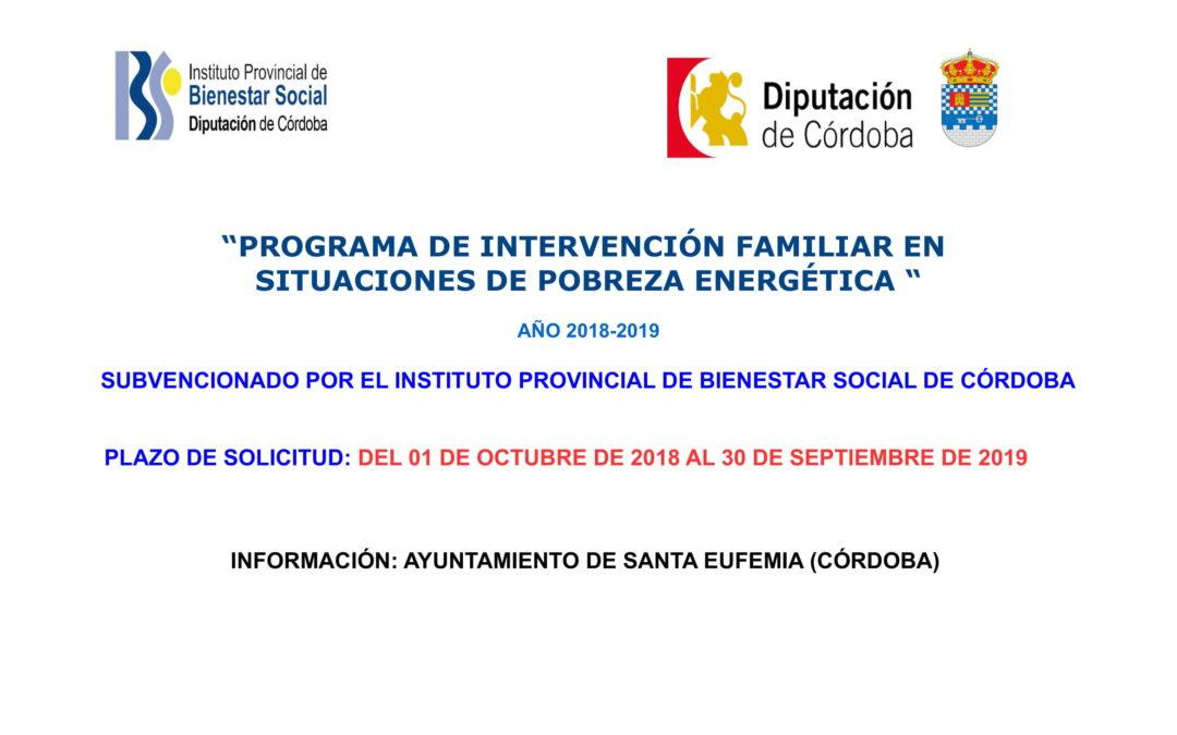 PROGRAMA DE INTERVENCIÓN FAMILIAR EN SITUACIONES DE POBREZA ENERGÉTICA 2018-19 1